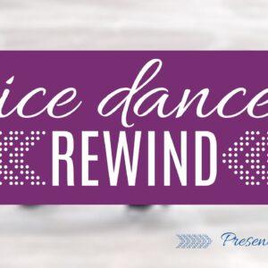 Ice Dance Rewind: Episode 1