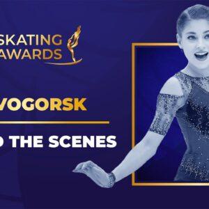 Behind the Scenes, Novogorsk| #ISUSkatingAwards 2021