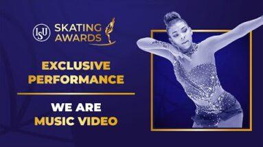WE ARE Music Video | #ISUSkatingAwards 2021