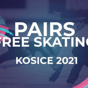 LIVE 🔴 | Pairs  Free Skating | Kośice - 2021