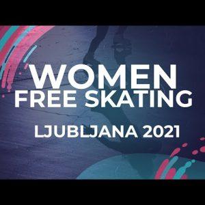 Ceren KARAS TUR | WOMEN FREE SKATING | Ljubljana Week 5 #JGPFigure