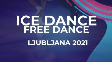 Myroslava TKACHENKO / Andrii KAPRAN UKR | ICE DANCE FREE DANCE | Ljubljana Week 5 #JGPFigure