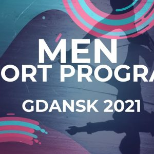 LIVE 🔴 | Men Short Program | Gdansk  -   2021 #JGPFigure