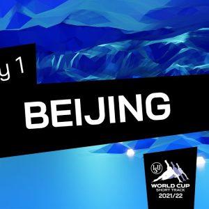 Day 1 (1st session) | ISU World Cup Short Track | Beijing | #ShortTrackSkating