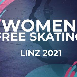 LIVE 🔴 | Women Free Skating  | Linz   - 2021 #JGPFigure