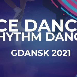 Ekaterina ANDREEVA / Ivan DESYATOV BLR | ICE DANCE RHYTHM DANCE | Gdansk 2021 #JGPFigure