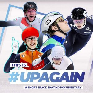 This is #UpAgain: A Short Track Skating documentary - Official Trailer